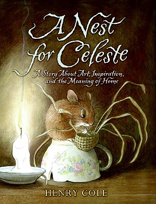 A Nest for Celeste By Cole, Henry